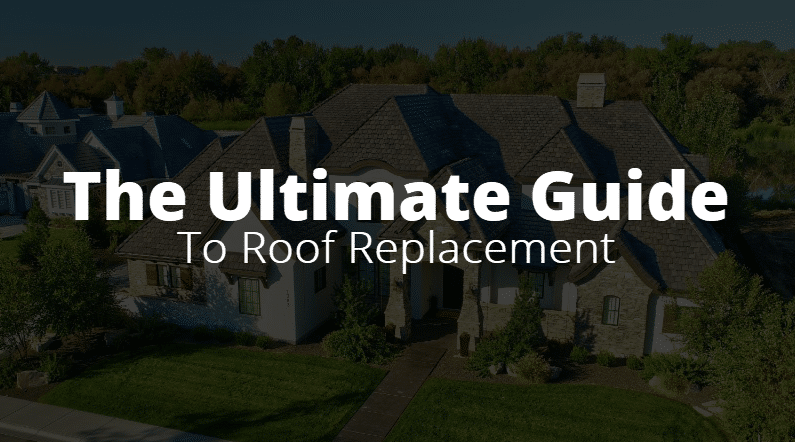 The Ultimate Guide to Roof Replacement